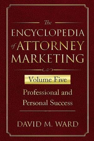 The encyclopaedia of attorney marketing