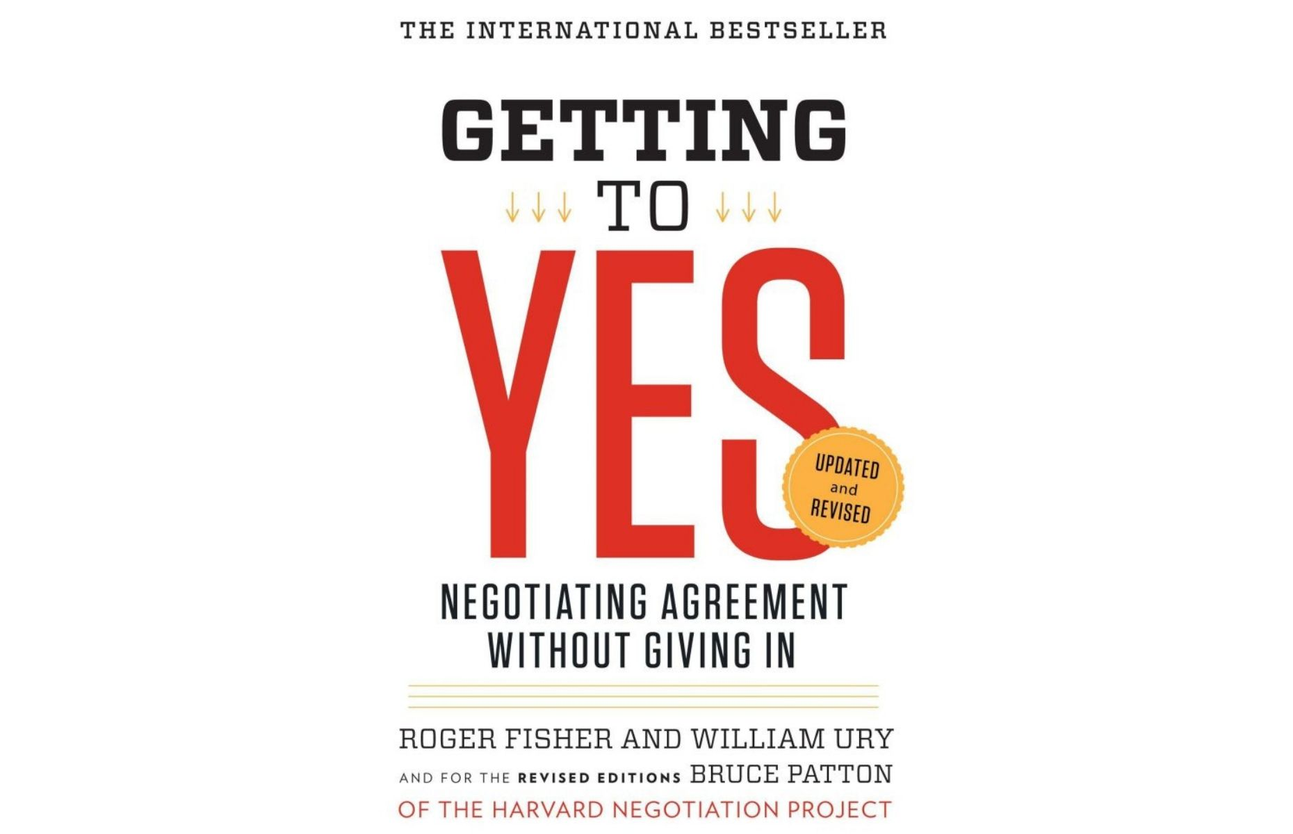 #12 Getting-to-Yes-Negotiating-Agreement-Without-Giving-In