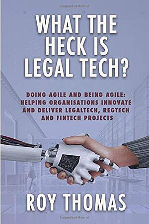 What the heck is legaltech