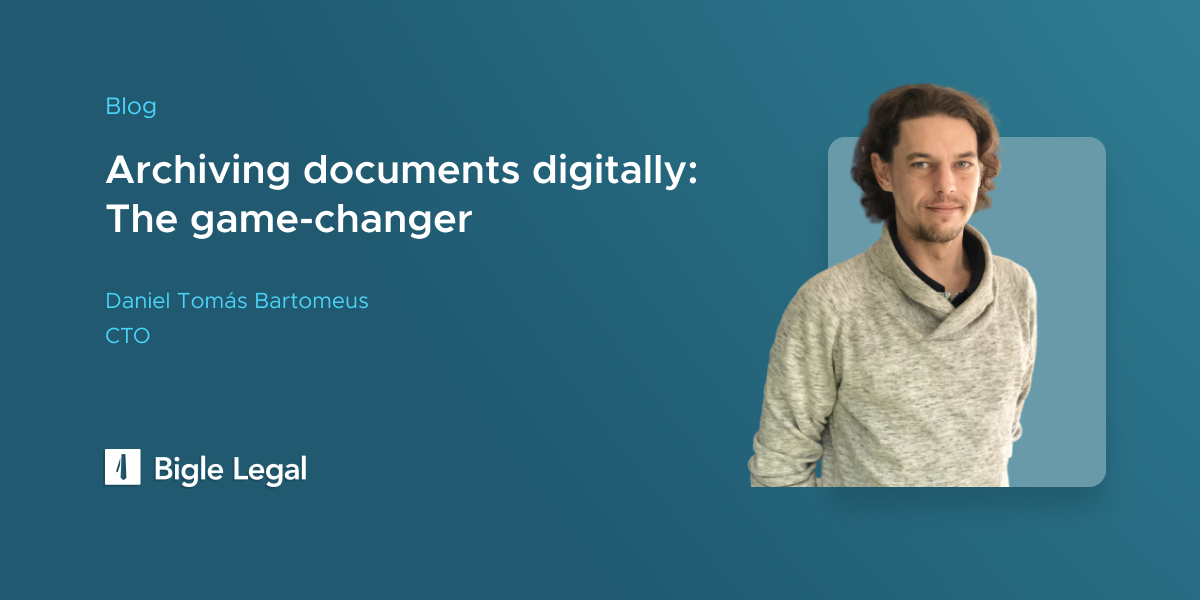 Bigle Legal - Archiving documents digitally: The game-changer