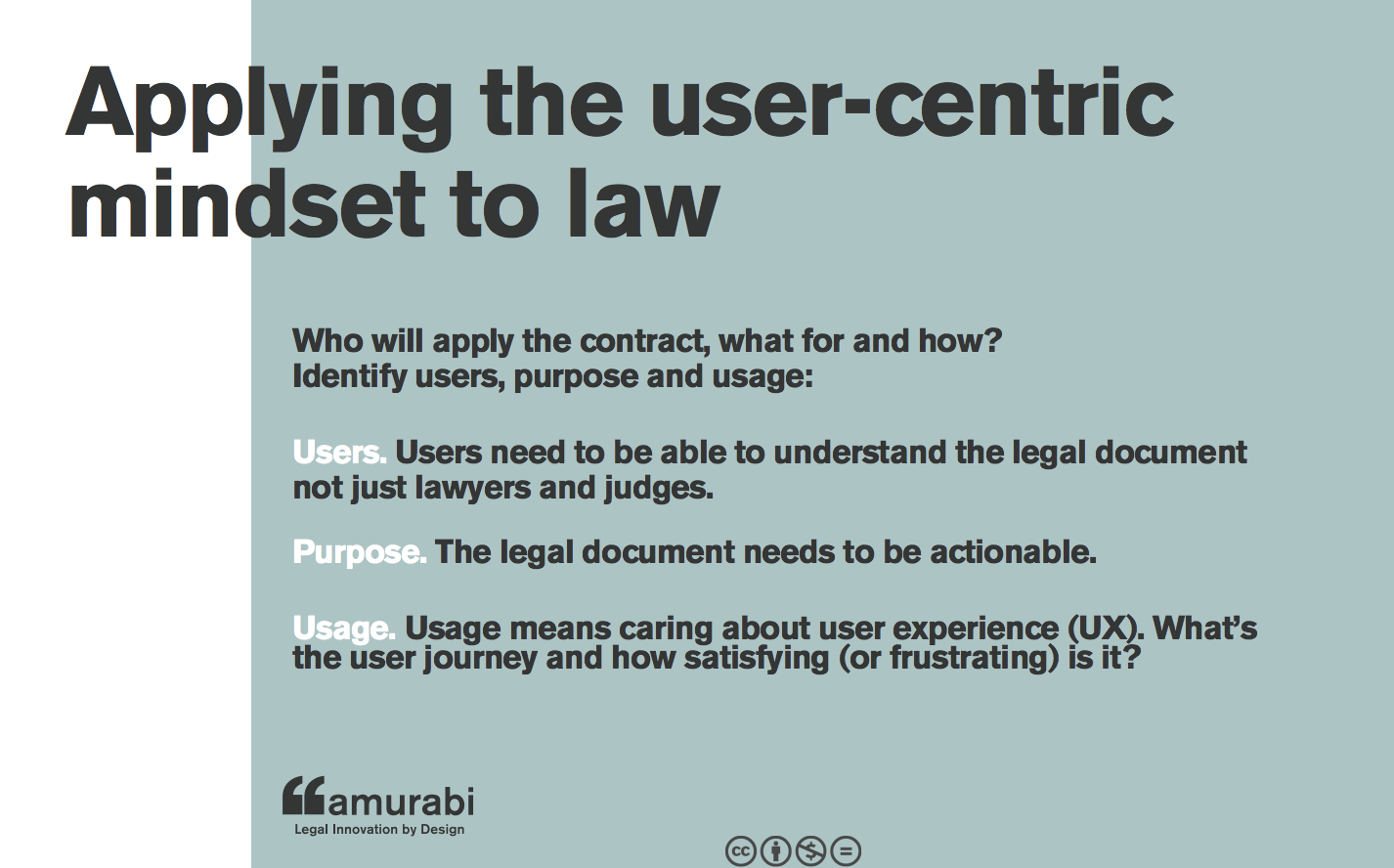 Applying that user-centric mindset to law