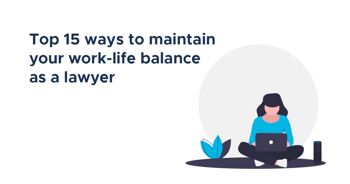 work life balance for lawyers social