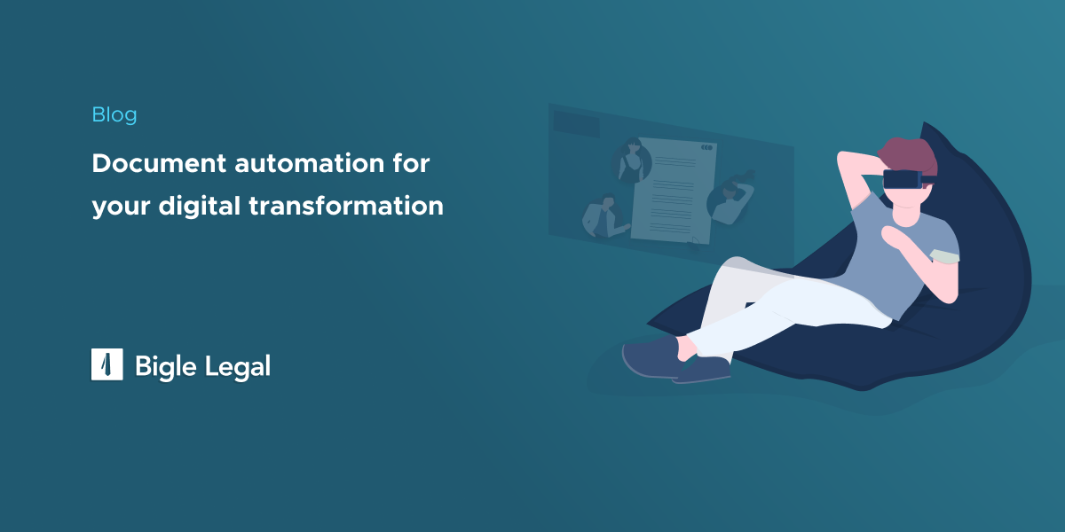 Bigle Legal - Document automation for your digital transformation