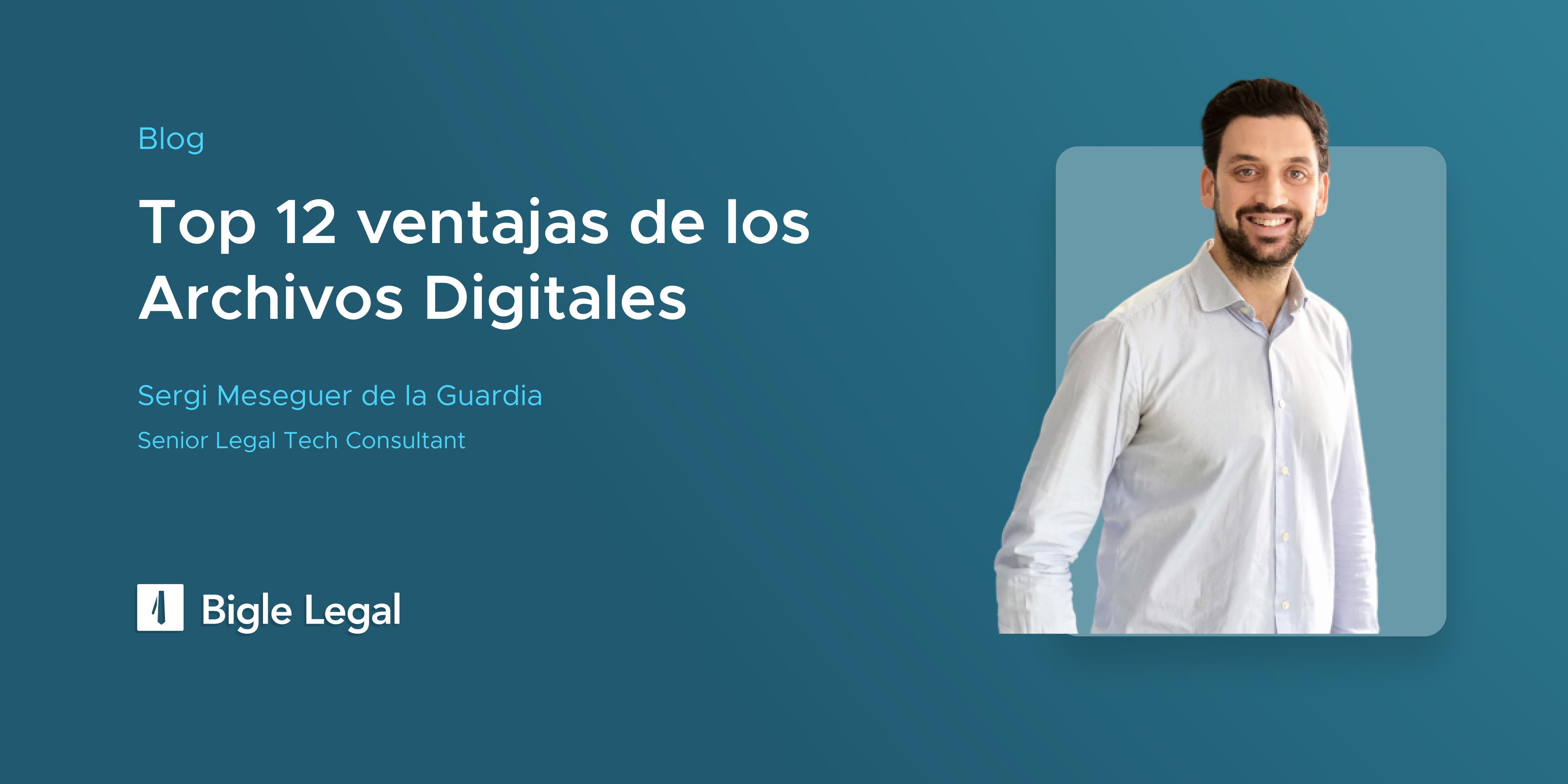 Archivos Digitales - Bigle Legal