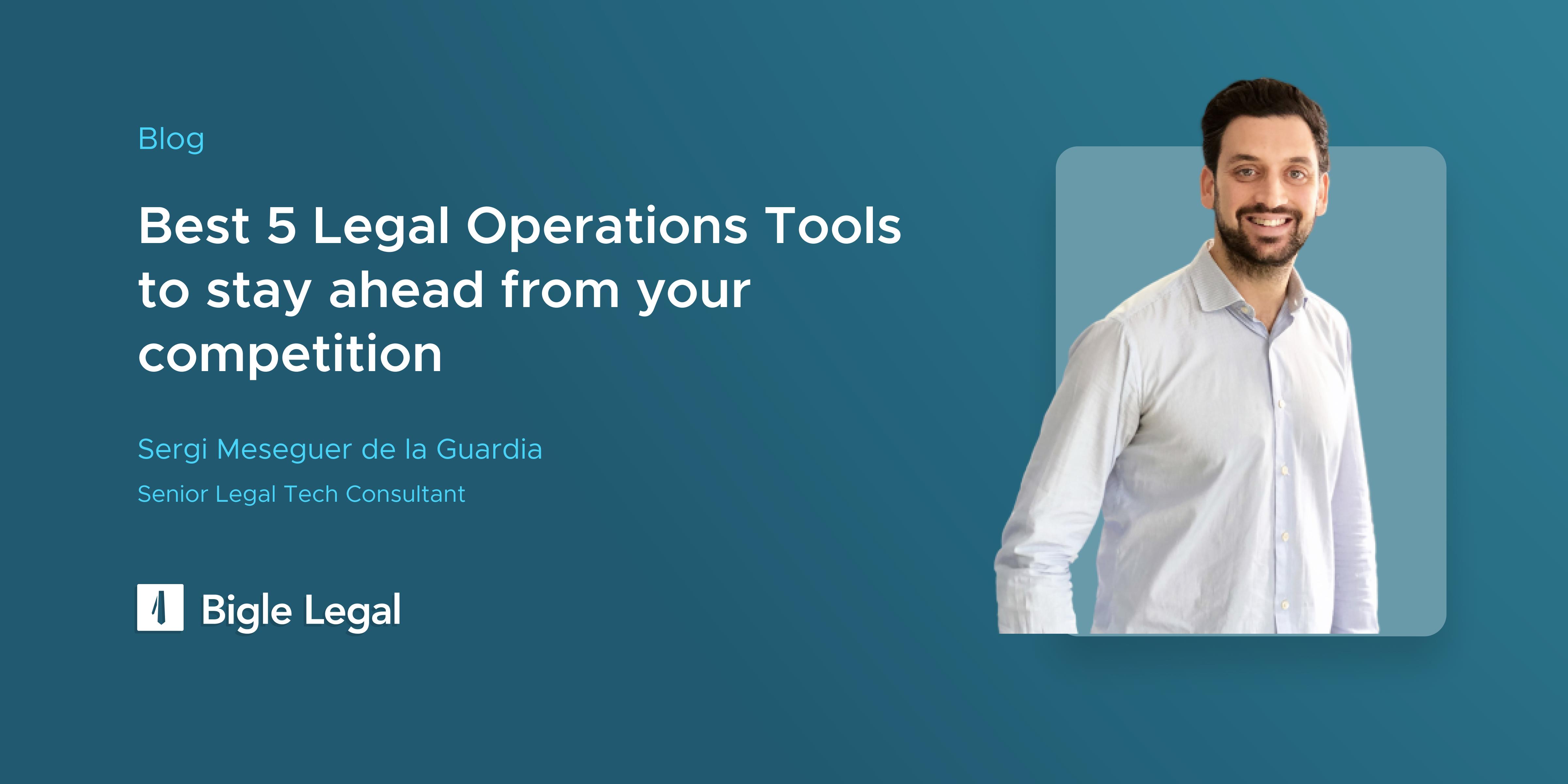 Legal Operations Tools - Bigle Legal