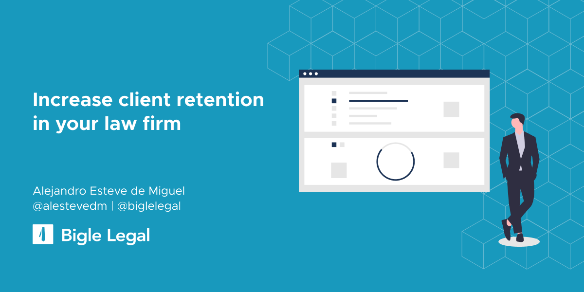 Increase client retention in your law firm.