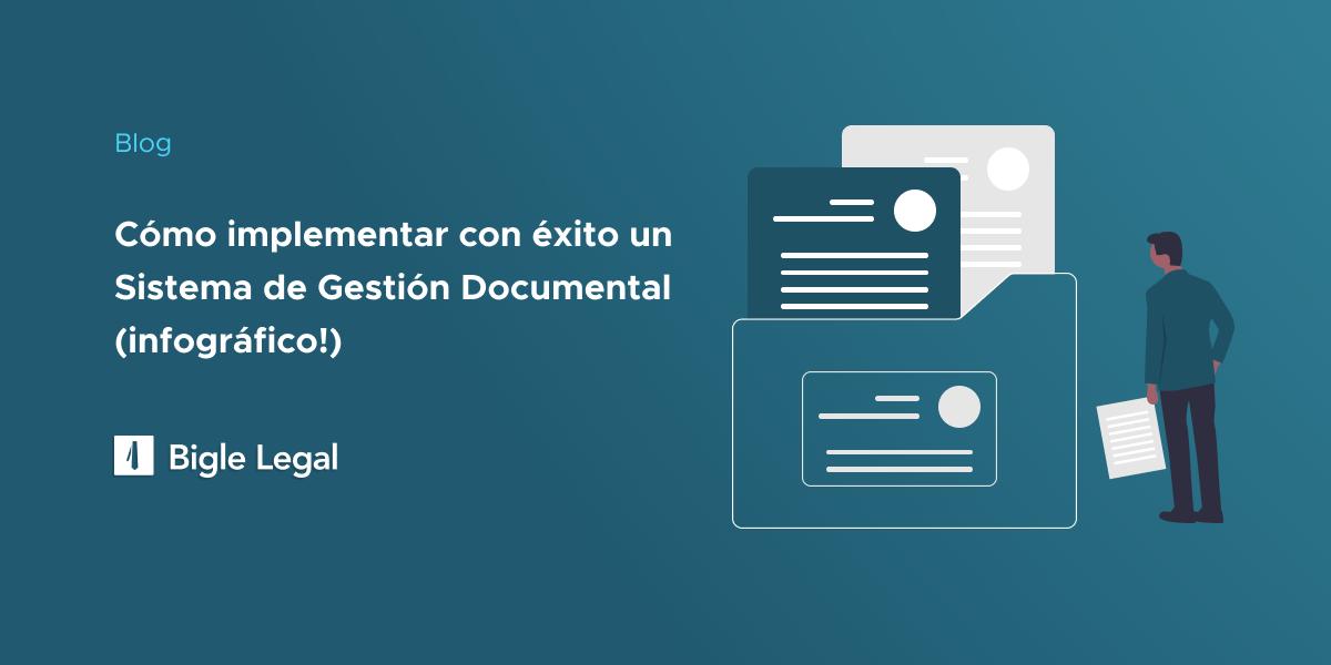 Gestión Documental - Bigle Legal