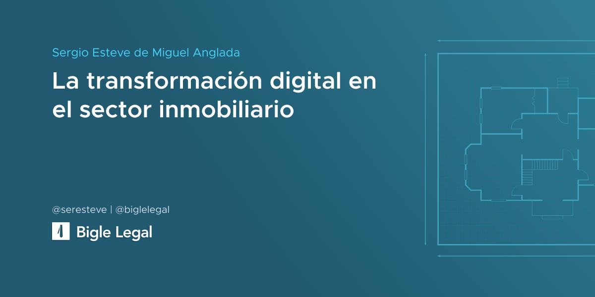 La transformación digital en el sector inmobiliario